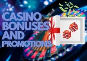 Gambling casino Bonuses and Promotions