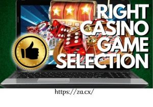 Right Online Casino Game Selection