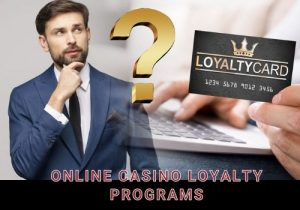 Online casino loyalty programs can offer you a ton of advantages